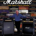 Hal Leonard Publishes The History of Marshall: The first fifty years